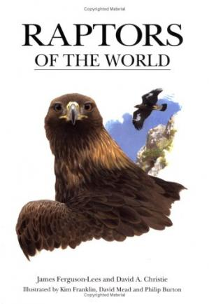 Buchdeckel Raptors of the World: An Identification Guide to the Birds of Prey of the World