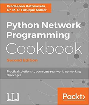 La couverture du livre Python Network Programming Cookbook: Practical solutions to overcome real-world networking challenges