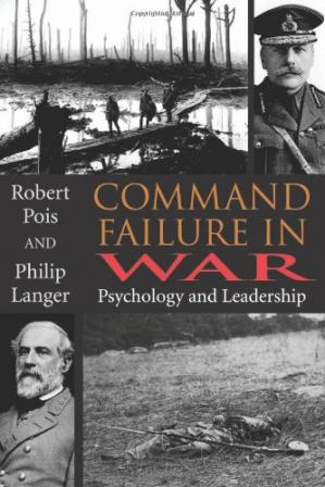 Обкладинка книги Command Failure in War: Psychology and Leadership