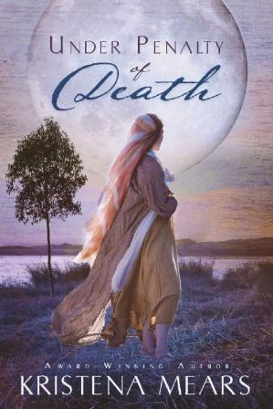 Book cover Under Penalty of Death (Slavery of the Heart Book 1)