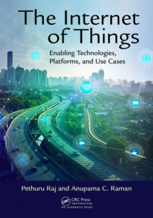 Book cover The Internet of Things.  Enabling Technologies, Platforms, and Use Cases