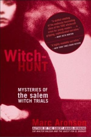 Обложка книги Witch-hunt : mysteries of the Salem witch trials