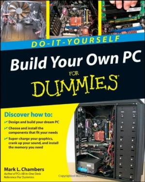 Book cover Build your own PC for dummies: do-it-yourself