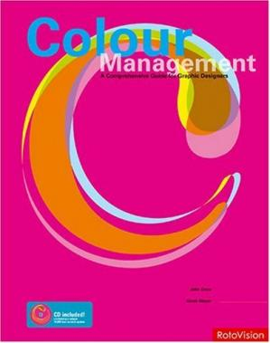 Book cover Color Management: A Comprehensive Guide for Graphic Designers
