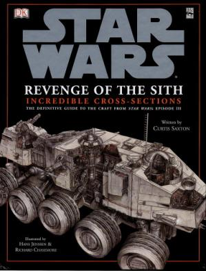 Book cover Star Wars - Incredible Cross-sections - Episode III - Revenge of the Sith