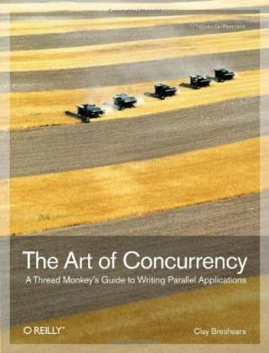 Okładka książki The Art of Concurrency: A Thread Monkey's Guide to Writing Parallel Applications