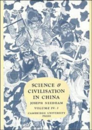 Book cover Science and Civilisation in China,  Volume 4: Physics and Physical Technology, Part 2, Mechanical Engineering