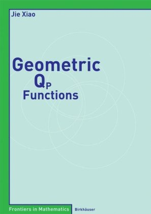 Book cover Geometric Qp Functions (Frontiers in Mathematics)