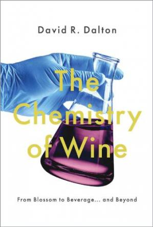 A capa do livro The Chemistry of Wine: From Blossom to Beverage and Beyond
