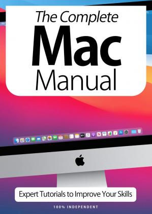 Book cover The Complete Mac Manual: Expert Tutorials To Improve Your Skills – October 2020