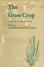 Book cover The Grass Crop: The Physiological basis of production