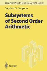 Book cover Subsystems of Second Order Arithmetic