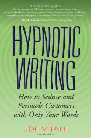 Sampul buku Hypnotic Writing: How to Seduce and Persuade Customers with Only Your Word