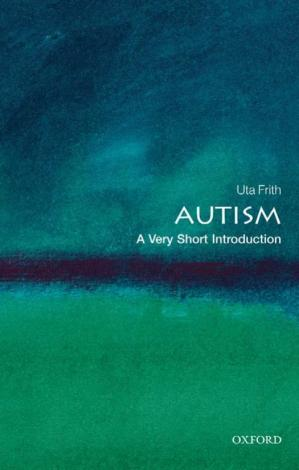 Book cover Autism: A Very Short Introduction