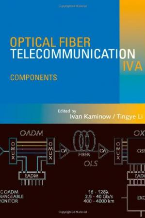 Buchdeckel Optical Fiber Telecommunications IV-A Components