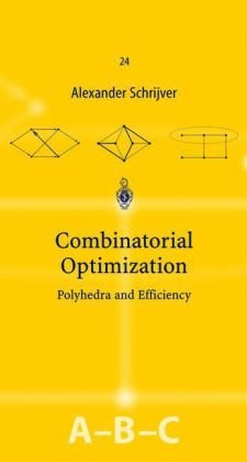 Okładka książki Combinatorial optimization, polyhedra and efficiency. Vol.A,B,C