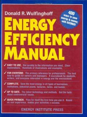 Portada del libro Energy Efficiency Manual: for everyone who uses energy, pays for utilities, designs and builds, is interested in energy conservation and the environment
