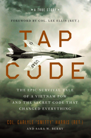 Book cover Tap Code: The Epic Survival Tale of a Vietnam POW and the Secret Code That Changed Everything
