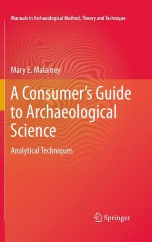 Обкладинка книги A Consumer's Guide to Archaeological Science: Analytical Techniques
