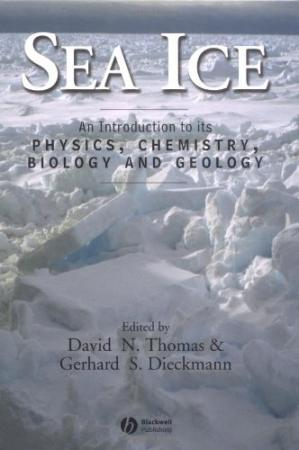 Copertina Sea Ice. An Intro to its Physics, Chemistry, Biology and Geology