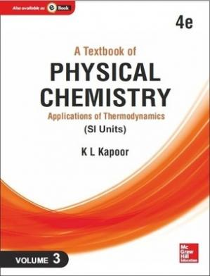 Book cover A Textbook of Physical Chemistry: Applications of Thermodynamics (SI Units), 4e, Volume 3