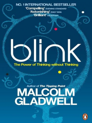 La couverture du livre Blink: The Power of Thinking Without Thinking