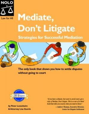 Buchdeckel Mediate, Don't Litigate: Strategies for Successful Mediation