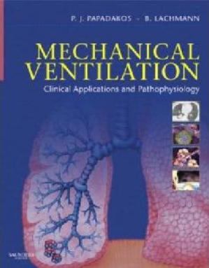 Εξώφυλλο βιβλίου Mechanical ventilation : clinical applications and pathophysiology