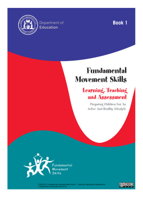 Book cover Fundamental movement skills. Book 1. Learning, Teaching and Assessment