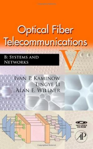 书籍封面 Optical Fiber Telecommunications V B, Fifth Edition: Systems and Networks (Optics and Photonics)