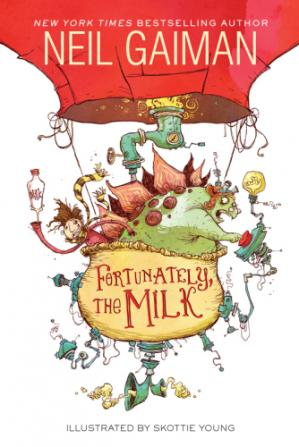 Book cover Fortunately, the Milk