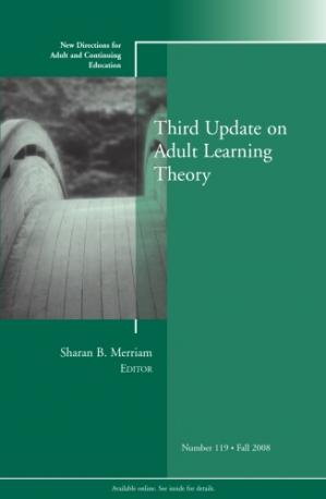 Book cover Third Update on Adult Learning Theory: New Directions for Adult and Continuing Education