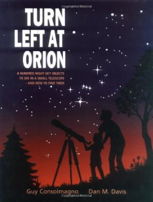 Okładka książki Turn Left at Orion: A Hundred Night Sky Objects to See in a Small Telescope - and How to Find Them