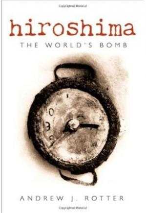 Buchdeckel Hiroshima: The World's Bomb