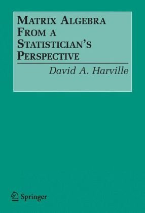 Book cover Matrix algebra from a statistician's perspective