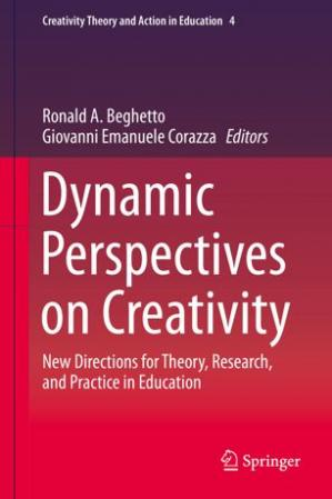 Обложка книги Dynamic Perspectives on Creativity: New Directions for Theory, Research, and Practice in Education