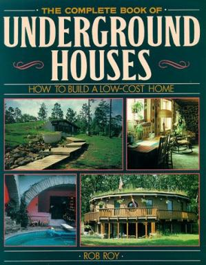 Book cover The Complete Book Of Underground Houses