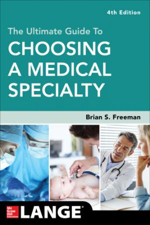 Book cover The Ultimate Guide To Choosing A Medical Specialty
