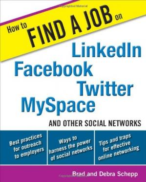 Okładka książki How to Find a Job on LinkedIn, Facebook, Twitter, MySpace, and Other Social Networks