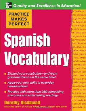 Book cover Practice Makes Perfect: Spanish Vocabulary (Practice Makes Perfect Series)
