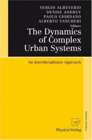 Book cover The Dynamics of Complex Urban Systems: An Interdisciplinary Approach