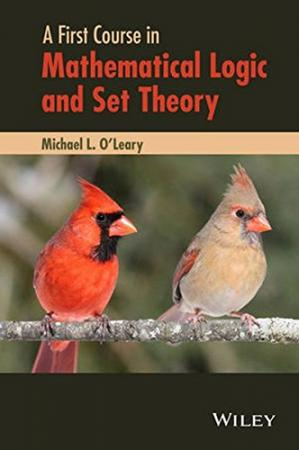 Book cover A first course in mathematical logic and set theory