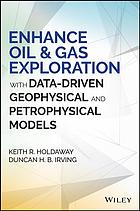 पुस्तक कवर Enhance oil & gas exploration with data-driven geophysical and petrophysical models