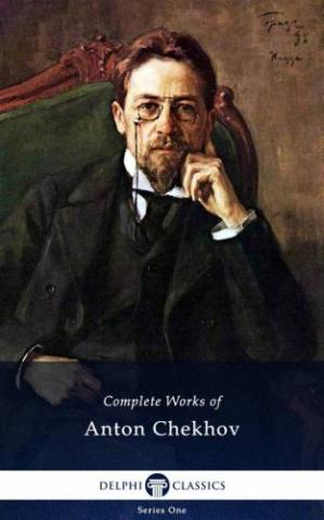 Book cover Complete Works of Anton Chekhov (Illustrated)