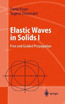 Book cover Elastic Waves in Solids 1: Free and Guided Propagation