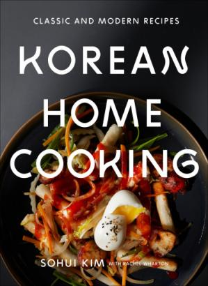 Book cover Korean Home Cooking Classic and Modern Recipes