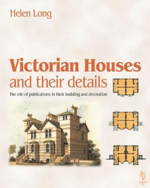 Book cover Victorian Houses and their Details