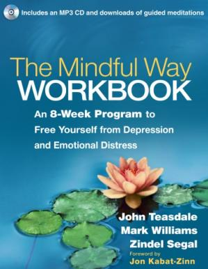Book cover The Mindful Way Workbook: An 8-Week Program to Free Yourself from Depression and Emotional Distress