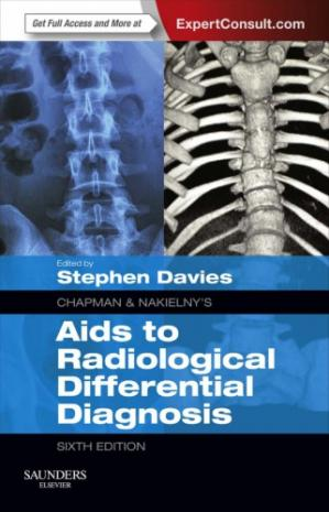 Book cover Chapman & Nakielny's Aids to Radiological Differential Diagnosis
