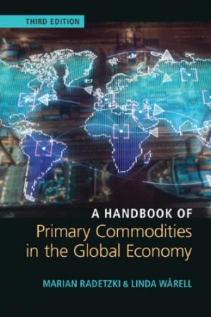 Book cover A Handbook Of Primary Commodities In The Global Economy